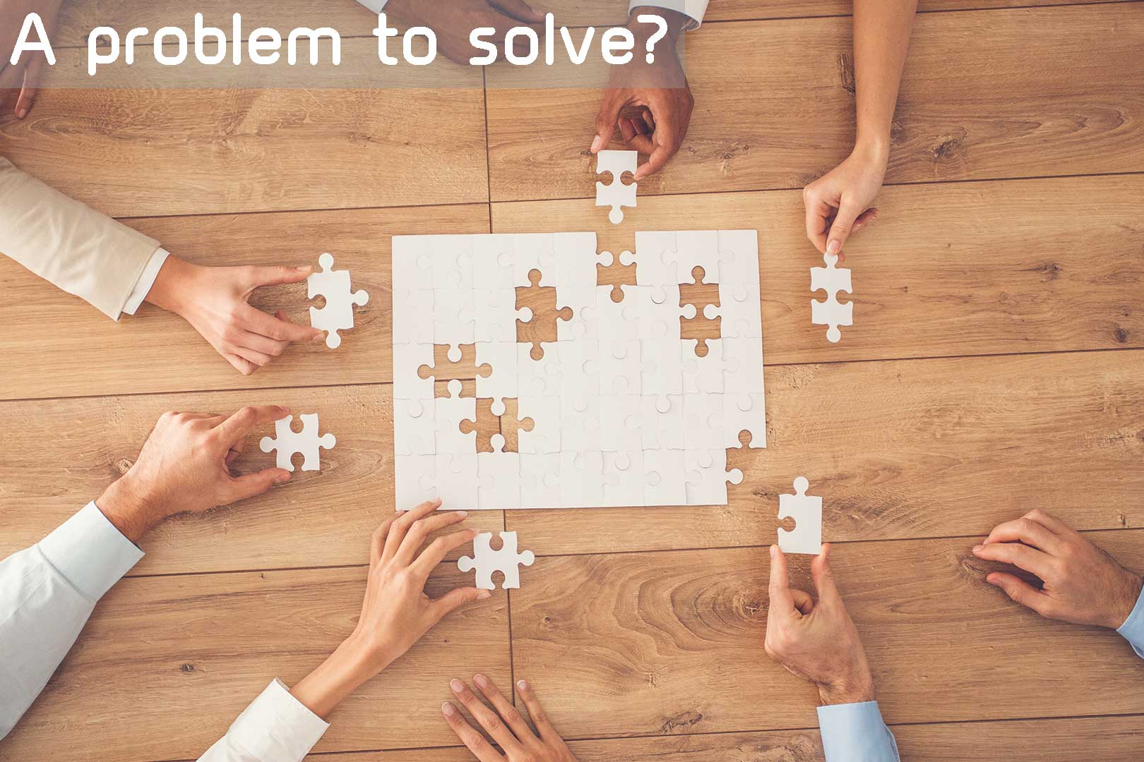 A problem to solve?